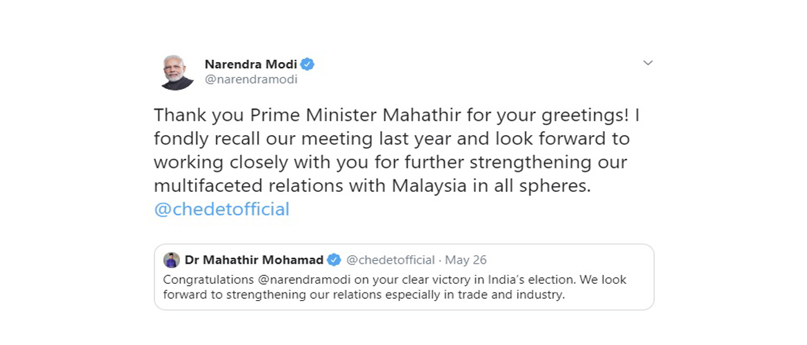 Exchange of greetings between PM Narendra Modi and PM Tun Dr Mahathir Mohamad on victory of BJP in the recently concluded elections in India.