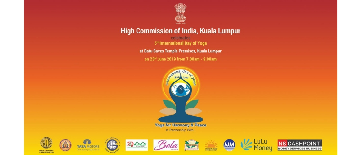 HCI KL cordially invites all to join public celebration of the 5th International Day of Yoga 2019 on 23 June 2019 (Sunday) at Batu Caves Temple Premises, Kuala Lumpur from 0700 hrs - 0900 hours.